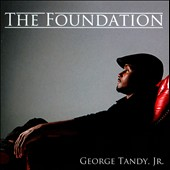 George Tandy, Jr.: The  Foundation