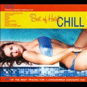 Various Artists: The Best Of Hotel Chill: 26 Of The Best Tracks For A Smoldering Summer's Day [Slipcase]