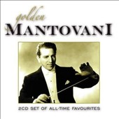Mantovani: Golden Mantovani