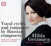 Vocal cycles and romances by Russian composers - Tchaikosvky, Rachmaninov, Myaskovsky, Prokofiev / Hibla Gerzmava, soprano; Ekaterina Ganelina, piano
