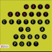 Mark Zanter: Letters to a Young Poet - chamber works for strings / Ankara University Soloists