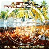 Astral Projection: Goa Classics Remixed