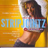 Various Artists: Strip Jointz, Vol. 2: More Hot Songs for Sexy Dancers