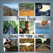 Pete's Posse: Down to the Core