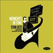 Stan Getz (Sax): Moments in Time [Digipak]