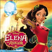 Original Soundtrack: Elena of Avalor [Original TV Soundtrack] [EP]