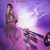 Herb Alpert: Magic Man