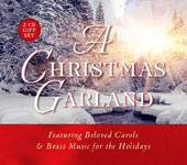 A Christmas Garland, featuring beloved carols & brass music for the holidays / Gloriae Dei Cantores, Gabriel V Brass Ensemble
