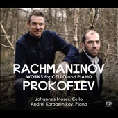 Rachmaninov, Prokofiev: Works for Cello and Piano / Johannes Moser, cello; Andrei Korobeinikov, piano