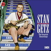 Stan Getz (Sax): The Essential Recordings