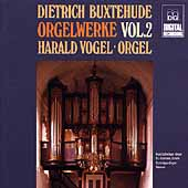 Buxtehude: Complete Organ Works Vol 2 / Harald Vogel