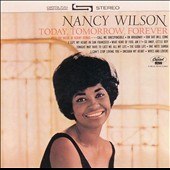 Nancy Wilson: Today, Tomorrow, Forever