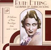 Ruth Etting: Glorifier of American Song