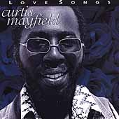 Curtis Mayfield: Love Songs [Rhino]