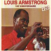 Louis Armstrong: One Hundred Anniversaire [Box]