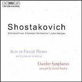 Shostakovich: Suite on Finnish Themes, etc / Kangas, et al
