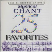 25 Mystical Chant Favorites