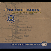 The String Cheese Incident: On the Road: 04-23-02 Pompano Beach, FL
