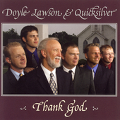 Doyle Lawson & Quicksilver: Thank God
