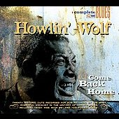 Howlin' Wolf: Come Back Home [Digipak]
