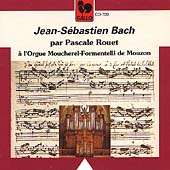 Bach: Works for Organ / Pascale Rouet