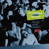 Phil Pritchett: Cool & Unusual Punishment: Live