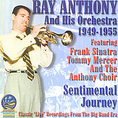 Ray Anthony Orchestra: Sentimental Journey