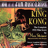 Film Music Classics - Steiner: King Kong