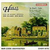 Holst: St Paul's Suite, etc / Hickox, London Sinfonia