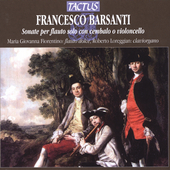Barsanti: Solo Flute Sonatas / Fiorentino, et al