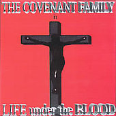 Covenant Family: Life Under the Blood