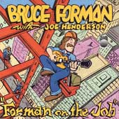 Bruce Forman: Forman on the Job