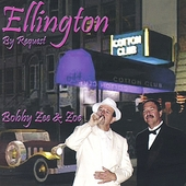 Bobby Zee: Ellington by Request *