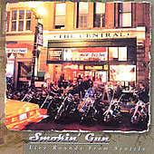 Smokin' Gun: Live Rounds from Seattle
