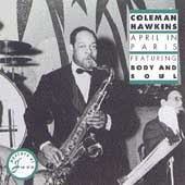 Coleman Hawkins: April in Paris, Featuring Body and Soul