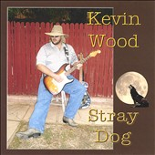 Kevin Wood: Stray Dog