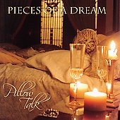 Pieces of a Dream: Pillow Talk