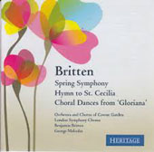 Benjamin Britten: Spring Symphony, Hymn to St. Cecilia, Choral Dances from Gloriana / Britten; Malcolm