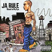 Ja Rule: Blood in My Eye [Bonus Track] [PA]