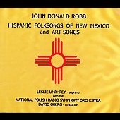 Robb: Folksongs of New Mexico / Oberg, Umphrey, et al
