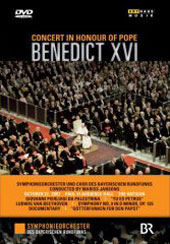 Concert in Honour of Pope Benedict XVI / Jansons/Bavarian RSO, Palestrina, Beethoven Ninth / Documentary [DVD]