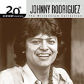 Johnny Rodriguez: 20th Century Masters - The Millennium Collection: The Best of Johnny Rodriguez