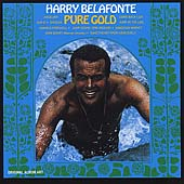 Harry Belafonte: Pure Gold