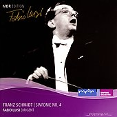 Franz Schmidt: Symphony no 4 / Luisi, MDR SO Leipzig