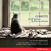 Corette: Les D&#233;lices de la solitude / Les Voix Humaine