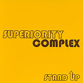 Superiority Complex: Stand Up [PA]