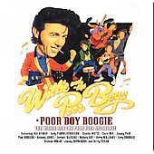 Willie and the Poor Boys: Poor Boy Boogie: Willie & The Poor Boys Anthology
