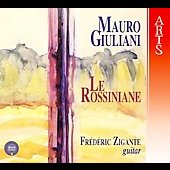 Mauro Giuliani: Le Rossiniae / Frederic Zigante