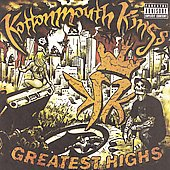 Kottonmouth Kings: Greatest Highs [PA]