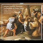 Naumann: La Passione di Ges&ugrave; Cristo / Balestracci, Bragadin, Sakurada, Giordani, Grandini, et al